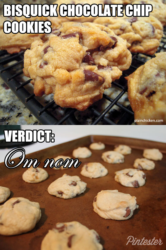 Bisquick chocolate chip cookies. Pintester-approved. Especially if you have PMS.