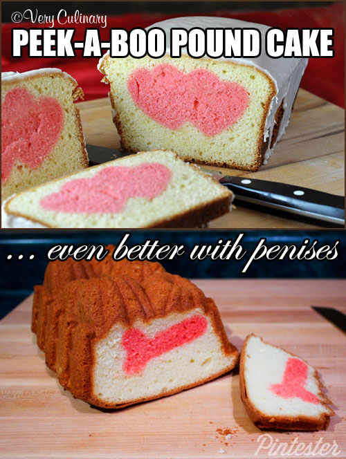 Peek-a-boo Penis Pound Cake (Happy Valentine's Day?)